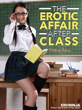 """""""The Erotic afair after class Kittina I…"""